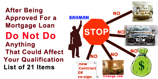 Do not do if you are approved for a Mortgage Loan